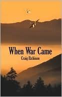 When War Came Craig Etchison