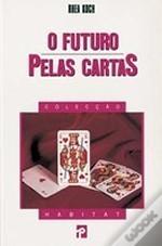 O Futuro Pelas Cartas  by  Rhea Koch