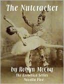 The Nutcracker  by  Robyn McCoy