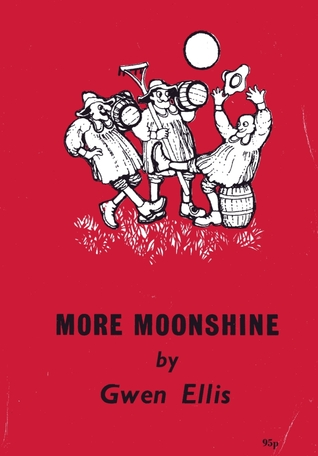 More Moonshine: Poems  by  Gwen Ellis