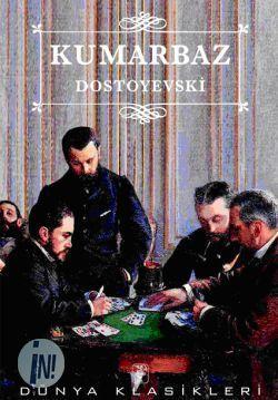 Kumarbaz Fyodor Dostoyevsky