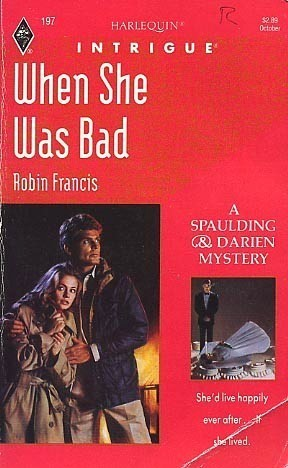 When She Was Bad  by  Robin Francis
