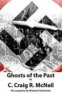 Ghosts of the Past C. Craig R. McNeil
