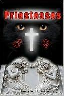Priestesses  by  Francis Porretto