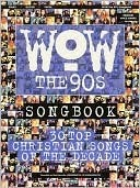 Wow Songbook - The 90s  by  Ness Beck John