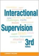 Interactional Supervision, 3rd Edition  by  Lawrence Shulman