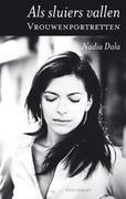 Als sluiers vallen : vrouwenportretten Nadia Dala