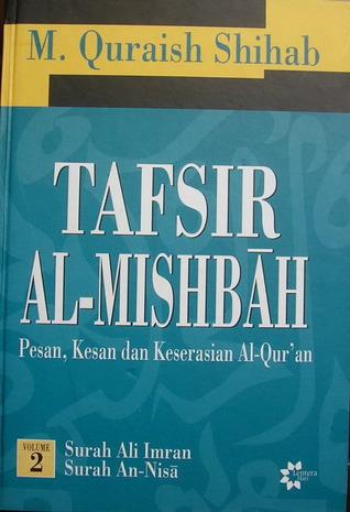Tafsir Al Misbah: Pesan, Kesan dan Keserasian Al-Quran Vol. 2 (Tafsir Al-Mishbah, #2)  by  M. Quraish Shihab
