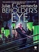 Beholders Eye  by  Julie E. Czerneda