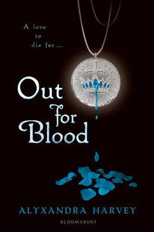 Out for Blood (Drake Chronicles, #3) Alyxandra Harvey