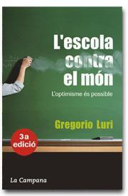 Lescola contra el món  by  Gregori Luri