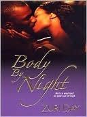 Body By Night Zuri Day