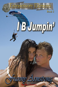 I B Jumpin'  (Extrasensory Elements, #2)  by  Franny Armstrong