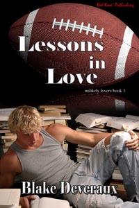 Lessons in Love (Unlikely Lovers # 1) Blake Deveraux