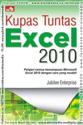 KUPAS TUNTAS EXCEL 2010 Jubilee Enterprise