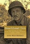 Beachhead Don: Reporting the War from the European Theater: 1942-1945 Don Whitehead