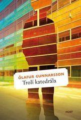 Trolí katedrála Ólafur Gunnarsson