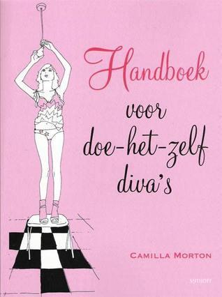 Handboek voor doe-het-zelf divas Camilla Morton