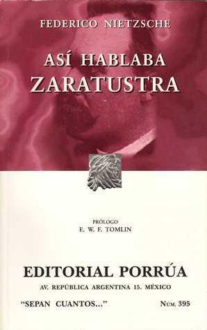 Así hablaba Zaratustra (Sepan Cuantos, #395)  by  Friedrich Nietzsche