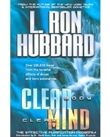 Clear Body Clear Mind: The Effective Purification Program L. Ron Hubbard