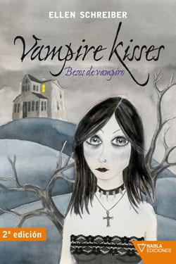 Besos de vampiro (Vampire Kisses, #1) Ellen Schreiber