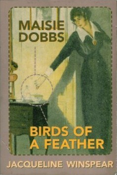 Maisie Dobbs and Birds of a Feather (Maisie Dobbs, #1 & #2)  by  Jacqueline Winspear