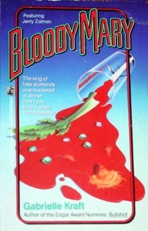 Bloody Mary (Jerry Zalman Mystery, #4) Gabrielle Kraft