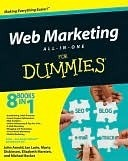 Web Marketing All-In-One Desk Reference for Dummies  by  John Arnold
