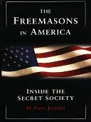 The Freemasons In America: Inside Secret Society H. Jeffers