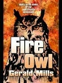 Fire Owl [James Foster Adventures Book 3]  by  Gerald W. Mills