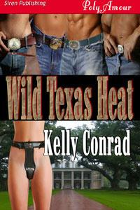 Wild Texas Heat  by  Kelly Conrad