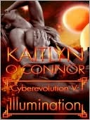 Illumination (Cyberevolution, #5)  by  Kaitlyn OConnor