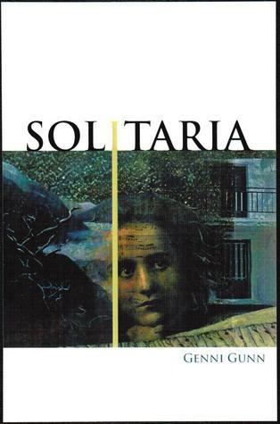 Solitaria  by  Genni Gunn