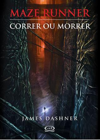Correr ou Morrer (Maze Runner, #1) James Dashner