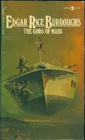 The Gods of Mars  (Barsoom #2) Edgar Rice Burroughs