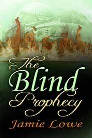 The Blind Prophecy Jamie Lowe