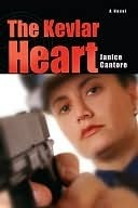 The Kevlar Heart Janice Cantore