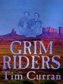 Grim Riders Tim Curran