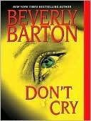Dont Cry Beverly Barton