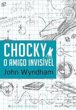 Chocky, o amigo invisível John Wyndham
