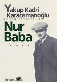 Nur Baba Yakup Kadri Karaosmanoğlu