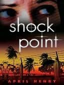 Shock Point April Henry