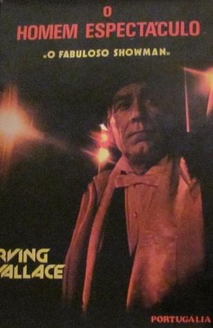 O homem espectáculo Irving Wallace