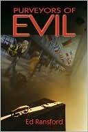 Purveyors of Evil Ed Ransford