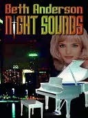 Night Sounds  by  Beth Anderson