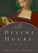The Divine HoursTM, Pocket Edition Phyllis A. Tickle