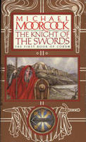 Knight Of The Swords  by  Michael Moorcock