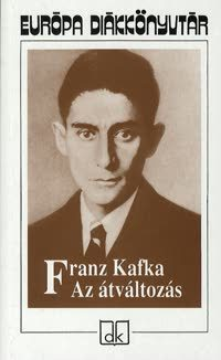 Az átváltozás  by  Franz Kafka