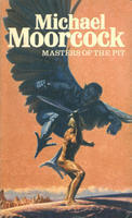 Masters Of The Pit  by  Michael Moorcock