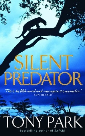 Silent Predator Tony Park